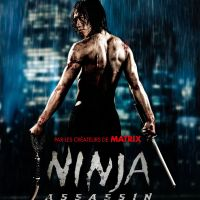 NINJA ASSASSIN de James McTeigue (2010)