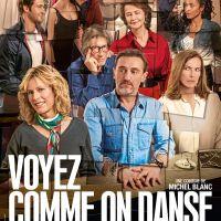 VOYEZ COMME ON DANSE de Michel Blanc (2018)