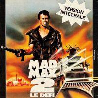 MAD MAX 2 : LE DÉFI de George Miller (1982)