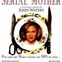 SERIAL MOTHER de John Waters (1994)